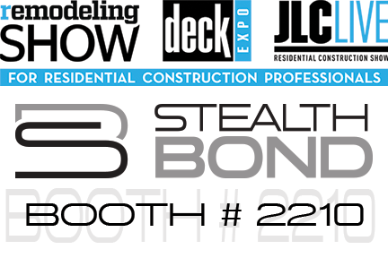StealthBond© will attend the 2016 Remodeling and Deck Expo in Baltimore!